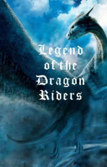 Legend of the Dragon Riders