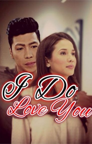 I Do Love You (ViceRylle)
