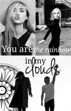 You are the rainbow in my clouds  by LuMaRoseCarter