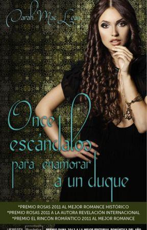 Once escándalos para conquistar el corazón de un Duque (Serie Love By Numbers 3) by vanessa7186