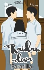 Book 1: RAIDAN LOVA by Adillafdez