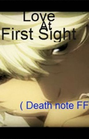 Love at first sight ( Death note FF) by PinkiePie_