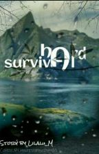 Hard Survival  by Lilalu_M