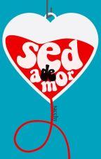 Sed de amor (Yaoi-Gay) by sacchy
