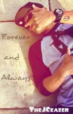 Forever and Always - Justice Crew Fan Fiction by TheJCeazer