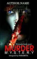 The Murder's Mystery by angel_dolls