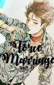 Force Marriage [Book 1]✔ by rav91_devil_jin