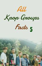 All Kpop Groups Facts 5 by allkpopfacts