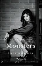 Monsters - K.M by leena_mikaelson