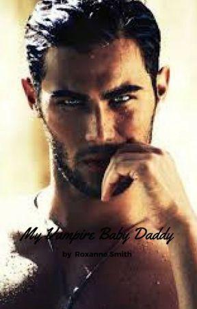 My Vampire Baby Daddy by Storywritterallday