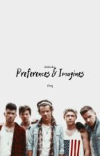 Preferences & Imagines ( 1D German?) by Chaniiy