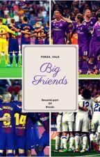 Big friends [zawieszone] by Forza_Vale