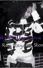 My Bully Love (A Mindless Behavior//RAY RAY Story) by mindless_stories135