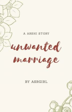 unwanted marriage (completed) - epilogue - Wattpad