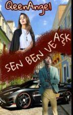 Sen Ben Ve Aşk by QeenAngel