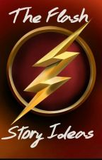 Ideas for Flash fanfictions by Cira_1999