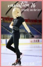 variation 16: remedy on the ice by AlexandriaBo