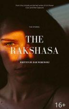 The Rakshasa by bad-werewolf