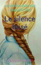 Le silence brisé by lolipop22092003