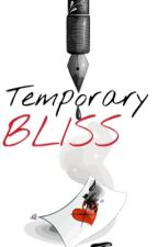 Temporary Bliss by GlamourGirl65