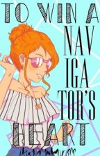 To Win A Navigator's Heart by FairyLucyNamiPiece