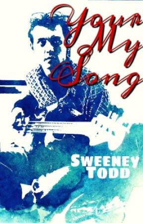 Your My Song || Johnny Depp fanfic (UNDER EDITING) by SweeneyToddJD_Jr