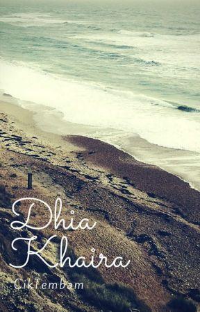 Dhia Khaira by ciktembam