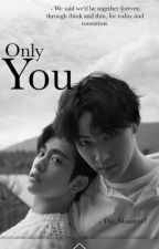 only You // jjp (bxb) by The_Monster17
