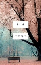 I'm Here | MARVEL by ForeverDream21