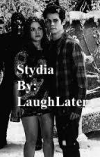 Stydia Fanfiction by LaughLater