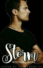STORM || TOBIAS EATON [COMING SOON] by wolfgirl_mixie