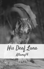 His Deaf Luna by Allamy14