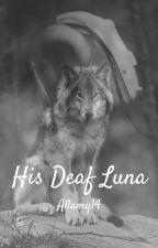 His Deaf Luna by Allamy14
