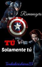 Tú, solamente tú -Romanogers by Coralgrimes25