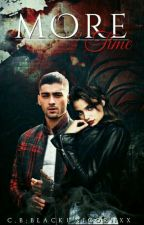 More Time|Z.m| by Zayngirl131
