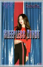 Sleepless Nights    Namjin by Rebella_