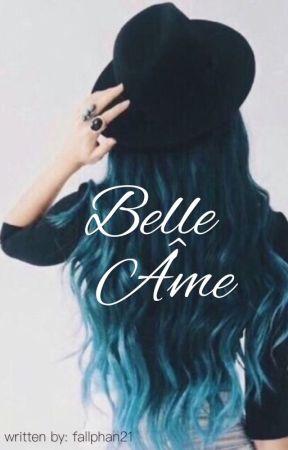 Belle âme by Fall_Phan_21