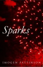 Sparks - Addition to Playing With Fire by Camlaaarr