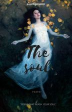 The Soul  by lostinpoems