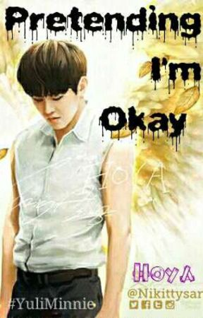 Pretending I'm Okay - Hoya by yuliminnie04