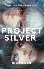 Project Silver | #WSAwards2018 by AkaneNakahara