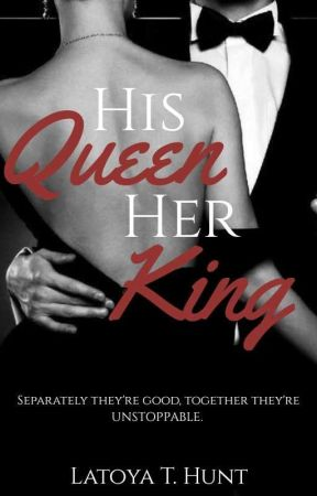 His QUEEN Her KING(18+) by Imperfetto_Tesoro