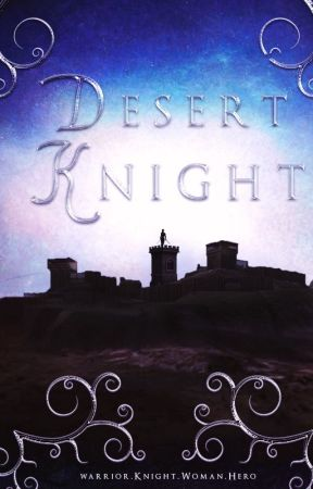Desert Knight (Desert Thorn #4) by elphadora