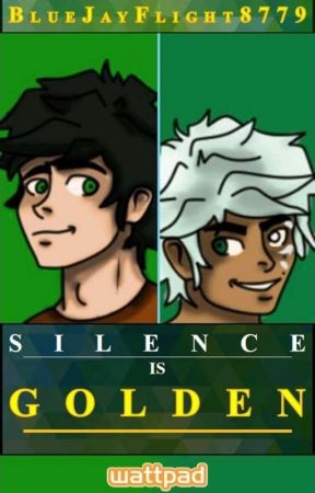 Silence is Golden (Percy Jackson x Harry Potter Crossover) by BlueJay8779