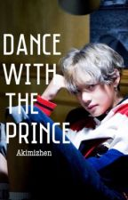 Dance with the Prince ||kth (SLOW UPDATES) by akimizhen