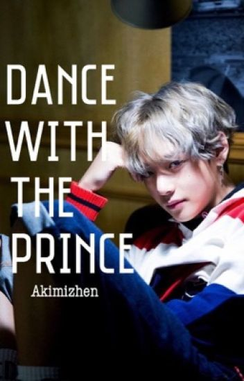Dance with the Prince ||kth (SLOW UPDATES)