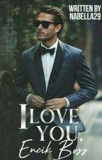 I Love You,Encik Bos by nabella29
