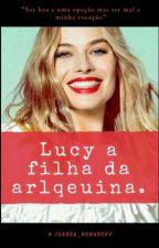 Lucy  a filha da Arlequina by Sara_Lancw