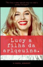Lucy  a filha da Arlequina by jeannackaenm