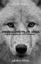 Companheiros de Alma by SabrinaPina0